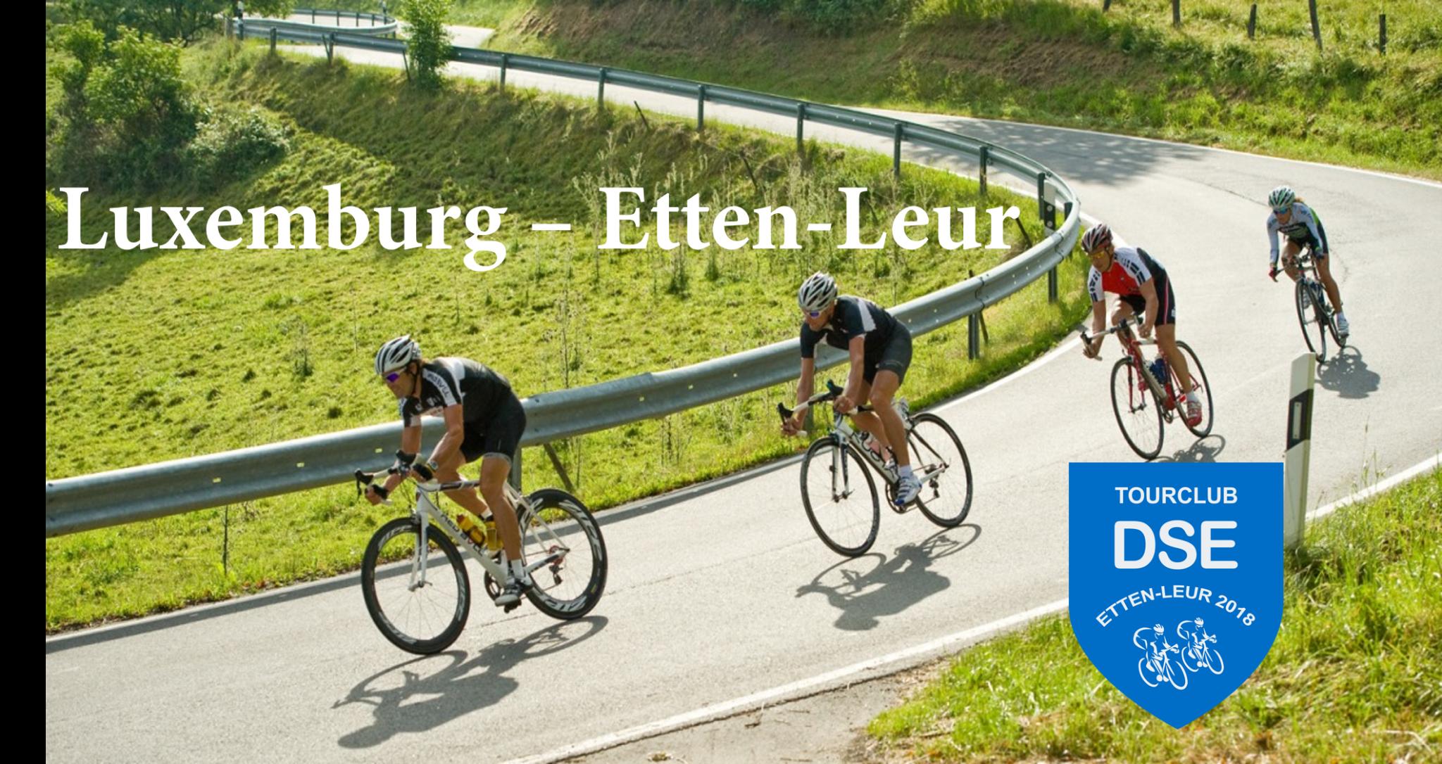 Aankomst TC DSE: Luxemburg - Etten-Leur